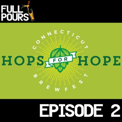Episode 2 – Hops for Hope