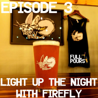 Episode 3 – Light up the night with Firefly