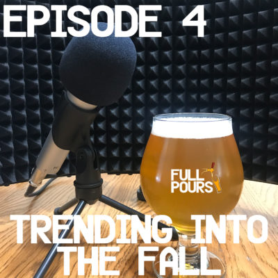 Episode 4 – Trending into the Fall