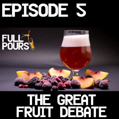 Episode 5 – The Great Fruit Debate