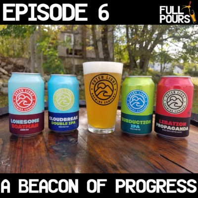 Episode 6 – A Beacon of Progress