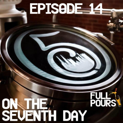 Episode 14 – On the Seventh Day