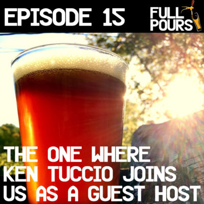 Episode 15 – The one where Ken Tuccio joins us as a guest host