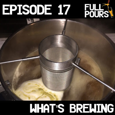 Episode 17 – What's Brewing
