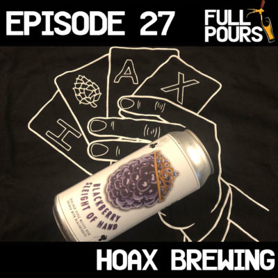 Episode 27 – Hoax Brewing