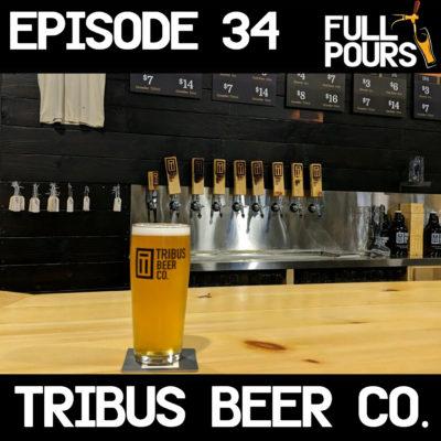 Episode 34 – Tribus Beer Co.