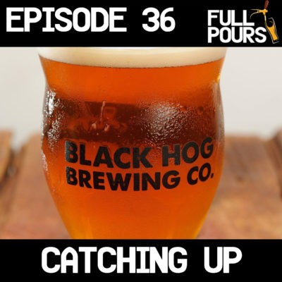 Episode 36 – Catching Up