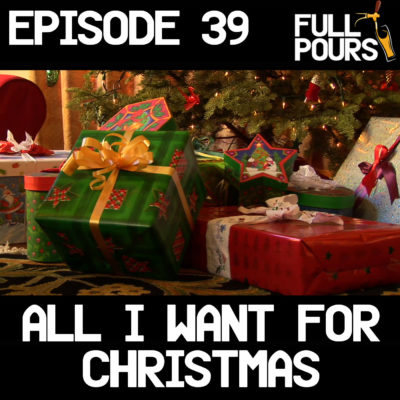 Episode 39 – All I Want For Christmas