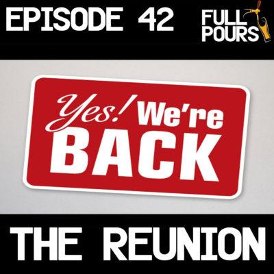 Episode 42 – The Reunion